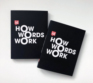 'How Words Work' is a book by Verbal Identity which won a D&AD Writing for Design award in 2018
