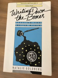 Writing down the bones, a book by Natalie Goldberg